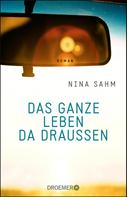 Nina Sahm: Das ganze Leben da draußen ★★★★