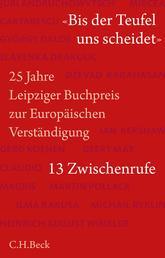 'Bis der Teufel uns scheidet' - 25 Jahre Leipziger Buchpreis zur Europäischen Verständigung