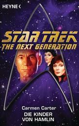 Star Trek - The Next Generation: Die Kinder von Hamlin - Roman