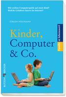 Jürgen Holtkamp: Kinder, Computer & Co. ★★★