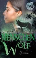 Andrea Weil: Menschenwolf