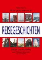 Peter Thiemt: Reisegeschichten