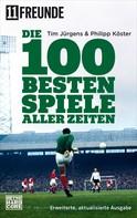 Tim Jürgens: Die 100 besten Spiele aller Zeiten ★★★★