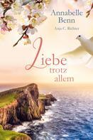 Annabelle Benn: Liebe trotz allem