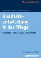 Doris Schiemann: Qualitätsentwicklung in der Pflege