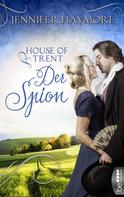 Jennifer Haymore: House of Trent - Der Spion