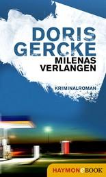 Milenas Verlangen - Kriminalroman