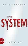 Karl Olsberg: Das System ★★★★