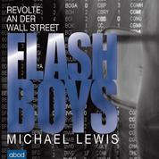 Flash Boys - Revolte an der Wall Street