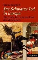 Klaus Bergdolt: Der Schwarze Tod in Europa ★★★★