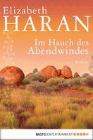 Elizabeth Haran: Im Hauch des Abendwindes ★★★★
