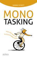 Hanna Schott: Monotasking