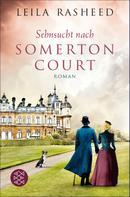 Leila Rasheed: Sehnsucht nach Somerton Court ★★★★★