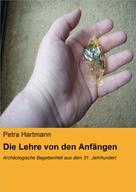 Petra Hartmann: Die Lehre von den Anfängen