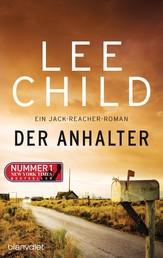 Der Anhalter - Ein Jack-Reacher-Roman