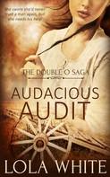 Lola White: Audacious Audit