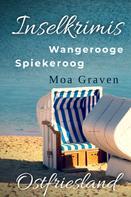 Moa Graven: Inselkrimis Ostfriesland