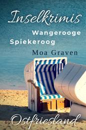 Inselkrimis Ostfriesland - Wangerooge: Tod am Meer und das Geheimnis von Spiekeroog