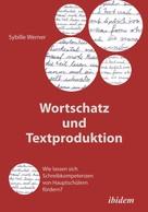 Sybille Werner: Wortschatz und Textproduktion ★★★