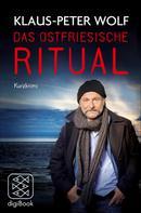 Klaus-Peter Wolf: Das ostfriesische Ritual ★★★★