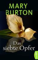 Mary Burton: Das siebte Opfer ★★★★