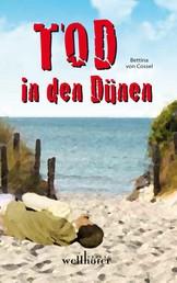 Tod in den Dünen: Ostfrieslandkrimi