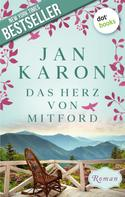 Jan Karon: Das Herz von Mitford: Die Mitford-Saga - Band 5 ★★★★