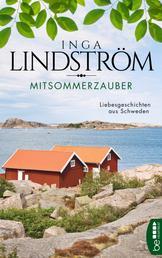 Mittsommerzauber - Liebesgeschichten aus Schweden