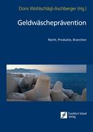Doris Wohlschlägl-Aschberger: Geldwäscheprävention