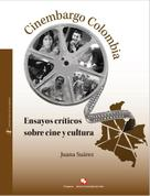 Juana Suárez: Cinembargo Colombia