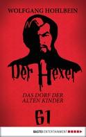 Wolfgang Hohlbein: Der Hexer 61 ★★★