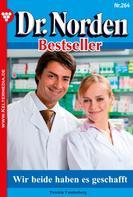Patricia Vandenberg: Dr. Norden Bestseller 264 – Arztroman ★★★