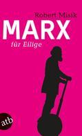 Robert Misik: Marx für Eilige ★★★