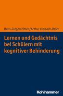 Hans-Jürgen Pitsch: Lernen und Gedächtnis bei Schülern mit kognitiver Behinderung ★★★