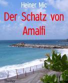 Heiner Mic: Der Schatz von Amalfi