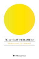 Friedhelm Werremeier: Platzverweis für Trimmel