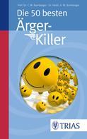 Ana-Maria Bamberger: Die 50 besten Ärger-Killer ★★★★