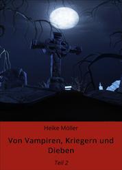 Von Vampiren, Kriegern und Dieben - Teil 2