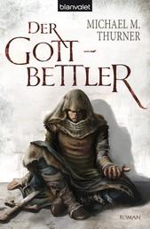 Der Gottbettler - Roman