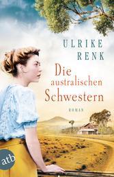 Die australischen Schwestern - Roman