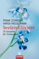 Frank Schmolke: Seelen-Elixiere ★★★★★