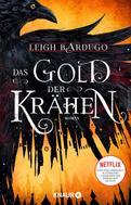 Leigh Bardugo: Das Gold der Krähen ★★★★★