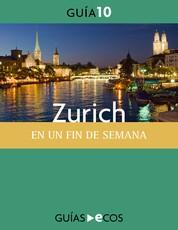 Zurich. En un fin de semana