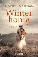 Daniela Ohms: Winterhonig ★★★★