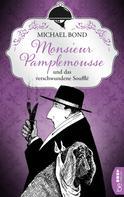 Michael Bond: Monsieur Pamplemousse und das verschwundene Soufflé ★★★★