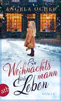 Angela Ochel: Ein Weihnachtsmann fürs Leben ★★★★