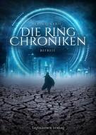 Erin Lenaris: Die Ring Chroniken 2 - Befreit