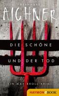 Bernhard Aichner: Die Schöne und der Tod ★★★