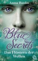 Anna Banks: Blue Secrets – Das Flüstern der Wellen ★★★★