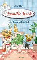 Julian Clary: Familie Keck - Ein Krokodil zu viel